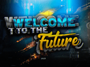GFX PACK Welcome To The Future